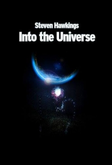 Into the universe - Prin univers cu Stephen Hawking