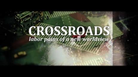 La Răscruce de Drumuri - Durerile nașterii unei noi viziuni asupra Lumii