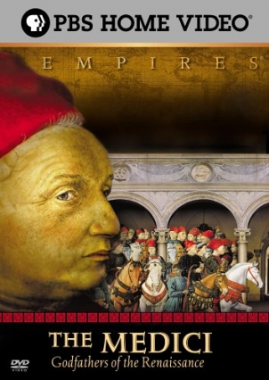 PBS.Empires.The.Medici.Godfathers.of.the.Renaissance